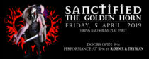 Sanctified – Golden Horn Friday the 5th of April 2019